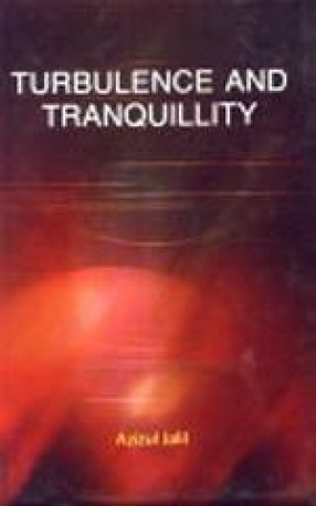 Turbulence and Tranquillity