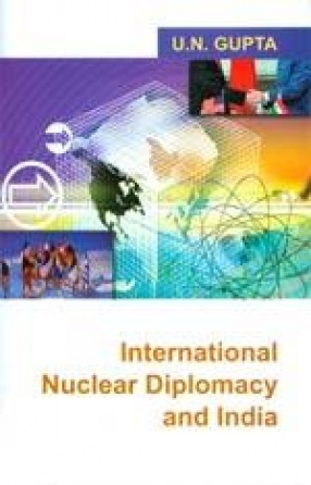 International Nuclear Diplomacy and India