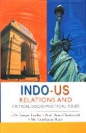 Indo-US Relations and Critical Socio-Political Issues