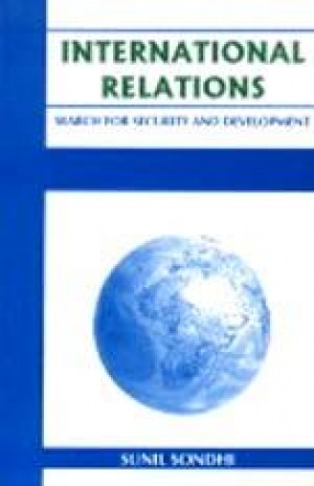 International Relations: Search for Security and Development