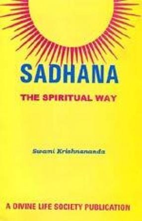 Sadhana: The Spiritual Way