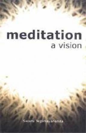 Meditation: A Vision