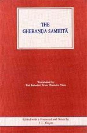 The Gheranda Samhita: Original Text, Transliteration, English Translation