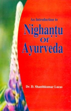 An Introduction to Nighantu of Ayurveda