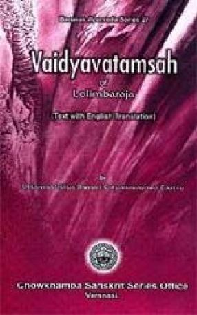 Vaidyavatamsah of Lolimbaraja: Text with English Translation
