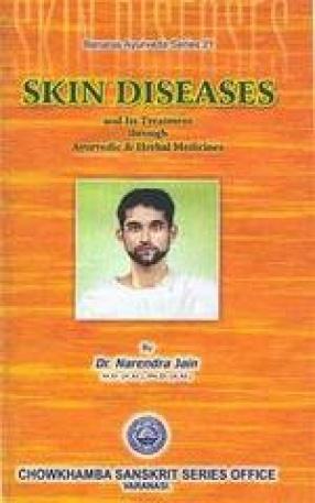 Skin Diseases and its Treatment through Ayurvedic& Herbal Medicines