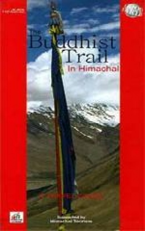The Buddhist Trail In Himachal: A Travel Guide