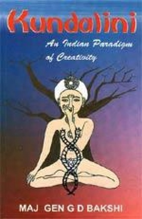 Kundalini: An Indian Paradigm of Creativity
