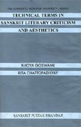 Technical Terms in Sanskrit Literary Criticism and Aesthetics