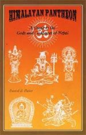Himalayan Pantheon: A Guide to the Gods and Goddesses of Nepal