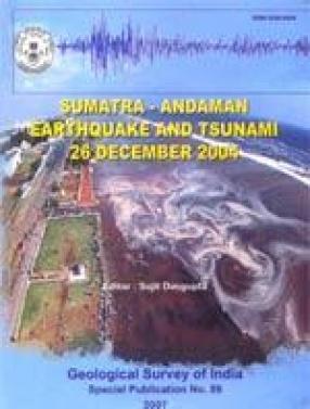 Sumatra - Andaman Earthquake and Tsunami 26 December 2004