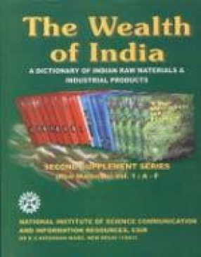 The Wealth of India: A Dictionary of Indian Raw Materials and Industrial Products: Second Supplement Series (Raw Materials) (Volume 1: A - F)