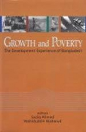 Growth and Poverty: The Development Experience of Bangladesh