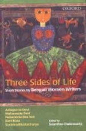 Three Sides of Life: Short Stories Bengali Women Writers