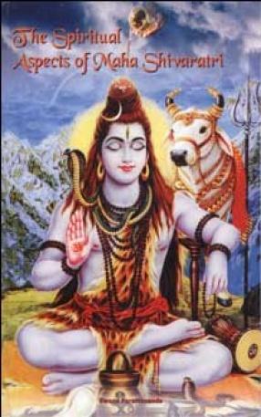 The Spiritual Aspects Of Maha Shivaratri