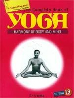 The Complete Book of Yoga: Harmony of Body and Mind