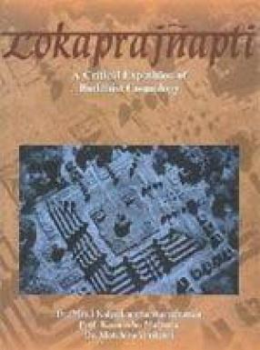 Lokaprajnapti: A Critical Exposition of Buddhist Cosmology
