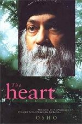 The Heart Sutra: Discourses on the Prajnaparamita Hridayam Sutra of Gautama the Buddha
