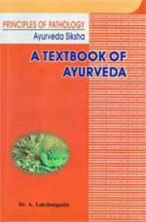Principles of Pathology: A Text Book of Ayurveda