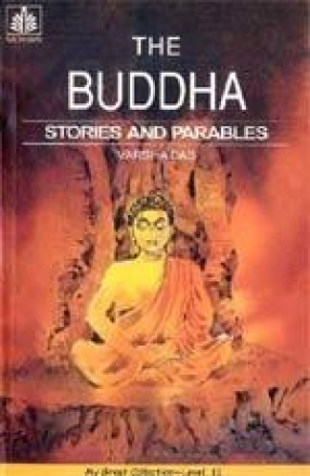 The Buddha: Stories and Parables