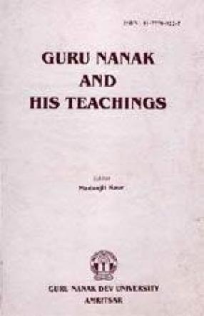 Guru Nanak and His Teachings