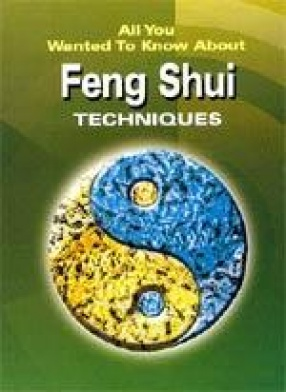 All you Wanted to Know about Feng Shui Techniques