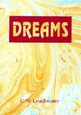 Dreams: What they are and how they are Caused