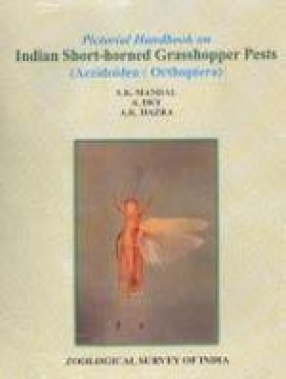 Pictorial Handbook on Indian Short-Horned Grasshopper Pests (Acridoidea: Orthoptera)