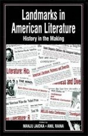 Landmarks in American Literature: History in the Making