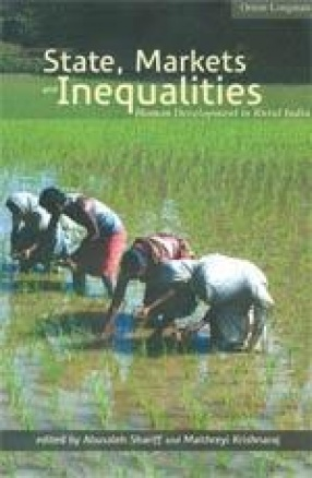 State, Markets and Inequalities: Human Development in Rural India