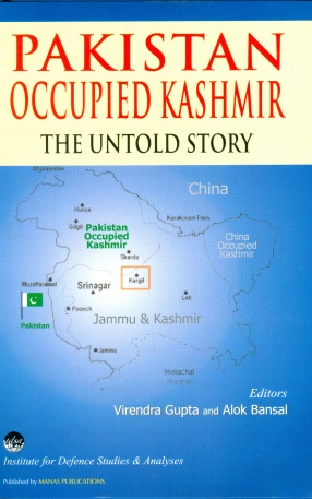 Pakistan Occupied Kashmir: The Untold Story