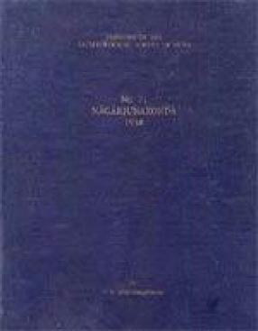 Nagarjunakonda, 1954-60: The Historical Period (Volume 2)