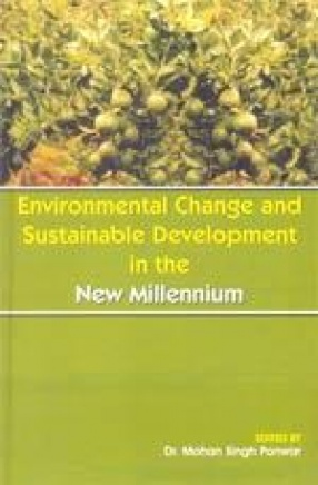 Environmental Change and Sustainable Development in the New Millennium