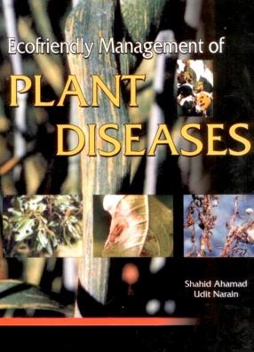 Ecofriendly Management of Plant Diseases