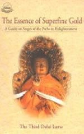 The Essence of Superfine Gold: A Guide on the Stages of the Path to Enlightenment