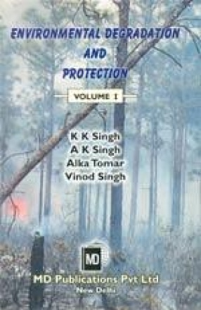 Environmental Degradation and Protection (In 2 Volumes)