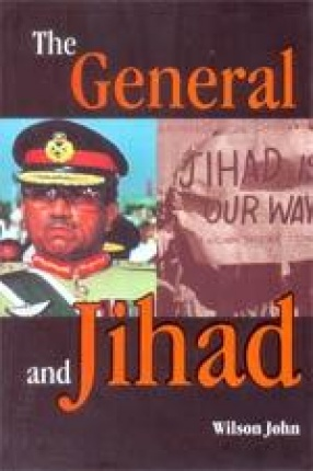 The General and Jihad: Pakistan Under Musharraf