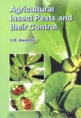 Agricultural Insect Pests and their Control