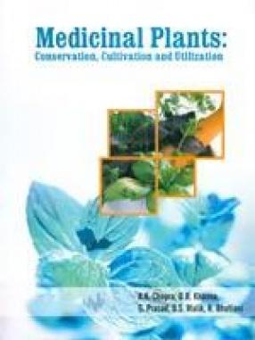 Medicinal Plants: Conservation, Cultivation and Utilization