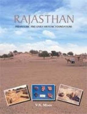 Rajasthan: Prehistoric and Early Historic Foundations