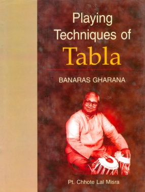 Playing Techniques of Tabla: Banaras Gharana