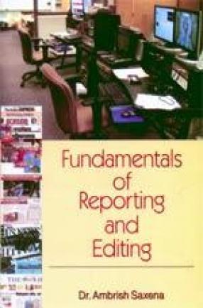 Fundamentals of Reporting and Editing