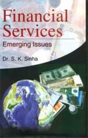 Financial Services: Emerging Issues