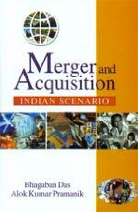 Merger and Acquisition: Indian Scenario