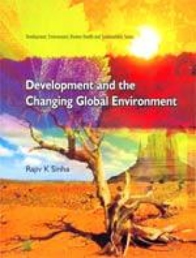 Development and the Changing Global Environment
