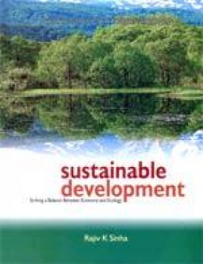 Sustainable Development: Striking a Balance Between Economy and Ecology