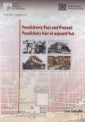 Pondicherry Past and Present: Pondichery Hier et Aujourd'hui (CD Only)
