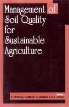 Management of Soil Quality for Sustainable Agriculture