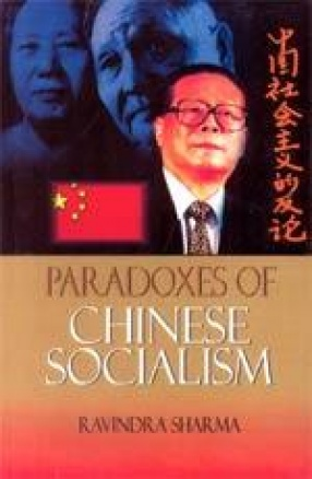 Paradoxes of Chinese Socialism
