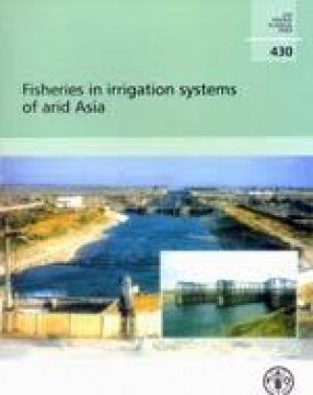 Fisheries in Irrigation Systems of Arid Asia